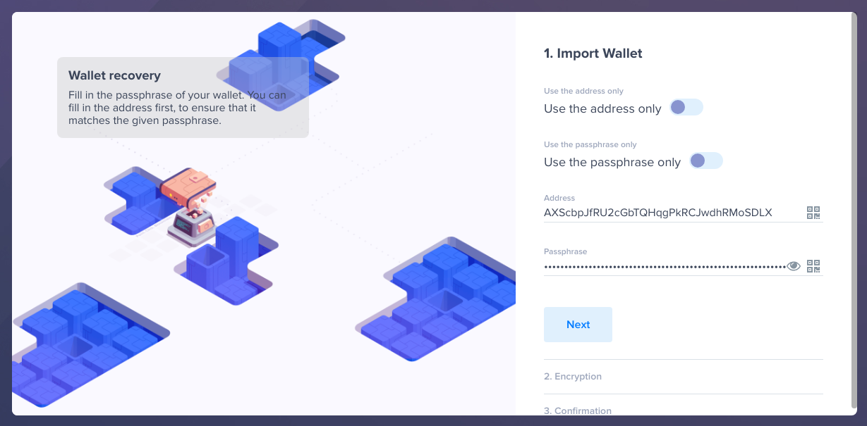 Import your wallet by providing its address, passphrase, or both